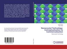 Bookcover of Nanocrystal Technology: Conceptualization to Commercialization