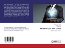 Bookcover of Yellow Pages And Cloud