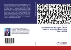 Bookcover of Intersectional Analysis of US Federal HIV/AIDS Policy for Black MSM
