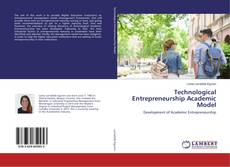 Bookcover of Technological Entrepreneurship Academic Model