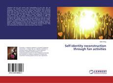 Обложка Self-identity reconstruction through fan activities