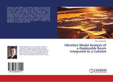 Обложка Vibration Modal Analysis of a Deployable Boom Integrated to a CubeSat