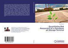 Bookcover of Quantitative Risk Assessment of a Petroleum oil Storage Terminal