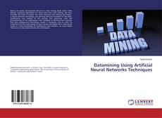 Buchcover von Datamining Using Artificial Neural Networks Techniques