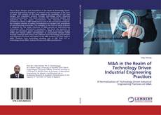Обложка M&A in the Realm of Technology Driven Industrial Engineering Practices