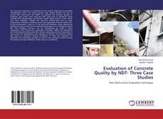 Buchcover von Evaluation of Concrete Quality by NDT- Three Case Studies