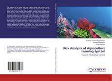 Bookcover of Risk Analysis of Aquaculture Farming System