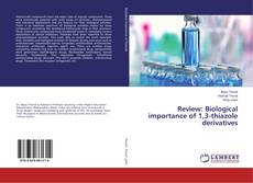 Bookcover of Review: Biological importance of 1,3-thiazole derivatives