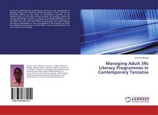 Portada del libro de Managing Adult 3Rs Literacy Programmes in Contemporary Tanzania