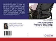 Обложка Assessing Prolonged Postures in Basic Primary Schools at Accra-Adenta