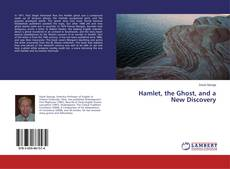 Hamlet, the Ghost, and a New Discovery kitap kapağı