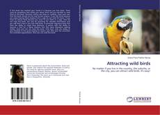 Portada del libro de Attracting wild birds