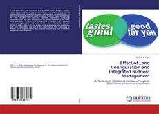 Bookcover of Effect of Land Configuration and Integrated Nutrient Management