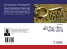 Portada del libro de Real Estate in Africa (Case Study of Kenya, Kiambu County)