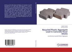 Couverture de Recycled Plastic Aggregate used in Concrete Paver blocks