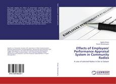Bookcover of Effects of Employees' Performance Appraisal System in Community Radios