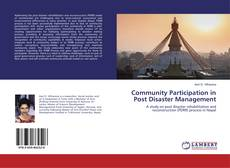 Copertina di Community Participation in Post Disaster Management