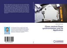 Copertina di Chaos control,Chaos synchronization and Its Application