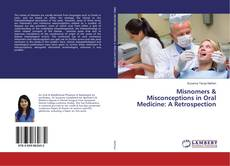 Buchcover von Misnomers & Misconceptions in Oral Medicine: A Retrospection