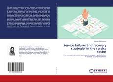 Bookcover of Service failures and recovery strategies in the service sector