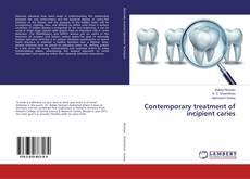 Contemporary treatment of incipient caries的封面