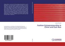 Bookcover of Fashion Entrepreneurship in China and East Asia