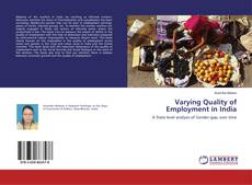 Bookcover of Varying Quality of Employment in India