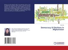 Bookcover of Democracy & Elections in Afghanistan