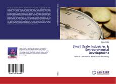 Bookcover of Small Scale Industries & Entrepreneurial Development