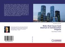 Bookcover of Risks that Cause Cost Overrun in Construction Projects