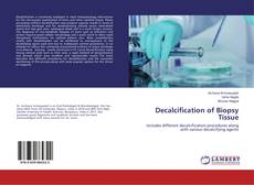 Bookcover of Decalcification of Biopsy Tissue
