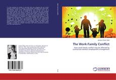 Bookcover of The Work-Family Conflict
