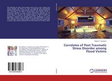 Обложка Correlates of Post Traumatic Stress Disorder among Flood Victims