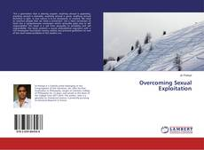 Bookcover of Overcoming Sexual Exploitation