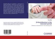 Bookcover of D-Penicillamine in the neonatal period