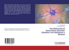 Bookcover of The Bidirectional Association between Diabetes and Alzheimer's Disease