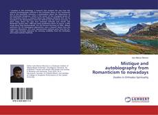 Bookcover of Mistique and autobiography from Romanticism to nowadays