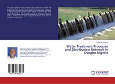 Water Treatment Processes and Distribution Network in Osogbo Nigeria kitap kapağı