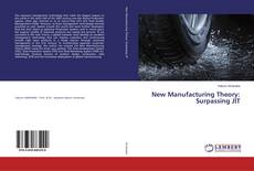 Bookcover of New Manufacturing Theory: Surpassing JIT