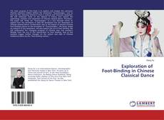 Exploration of Foot-Binding in Chinese Classical Dance的封面