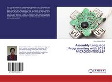 Couverture de Assembly Language Programming with 8051 MICROCONTROLLER