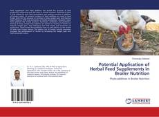 Copertina di Potential Application of Herbal Feed Supplements in Broiler Nutrition