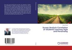 Bookcover of Survey Analysis Correlation of Students Learning Style and Personality