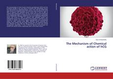 Bookcover of The Mechanism of Chemical action of hCG