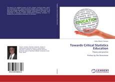 Portada del libro de Towards Critical Statistics Education