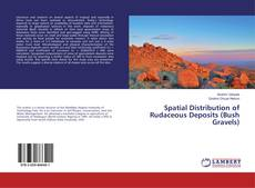 Bookcover of Spatial Distribution of Rudaceous Deposits (Bush Gravels)