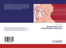 Couverture de Acupuncture and Rehabilitation Medicine