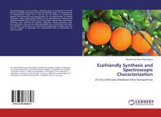 Capa do livro de Ecofriendly Synthesis and Spectroscopic Characterization