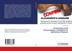 Copertina di Conscience and Unconscious, Evolution in Alzheimer Disease