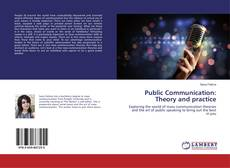 Bookcover of Public Communication: Theory and practice